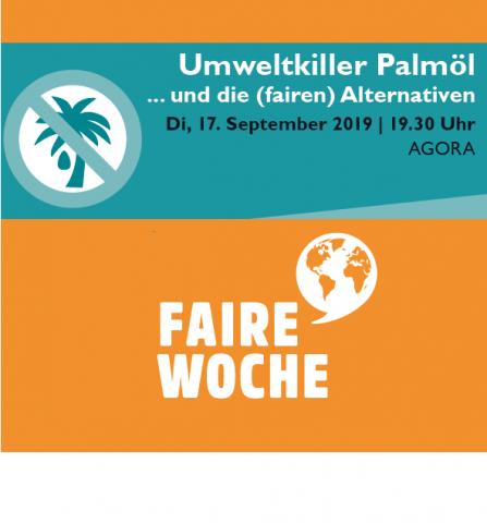 Umweltkiller Palmöl - und die (fairen) Alternativen @ Agora (beim Ostbahnhof)